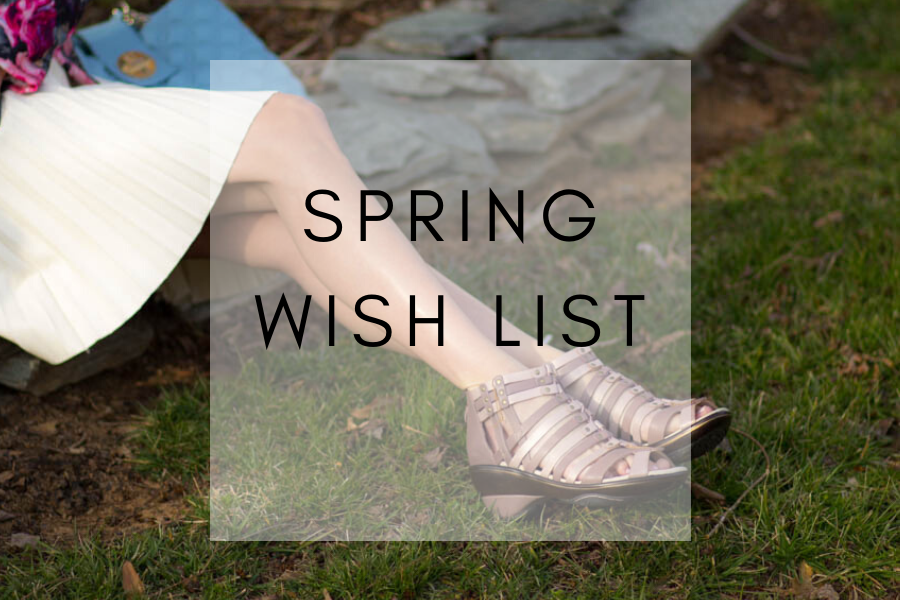 Spring Wardrobe wish list
